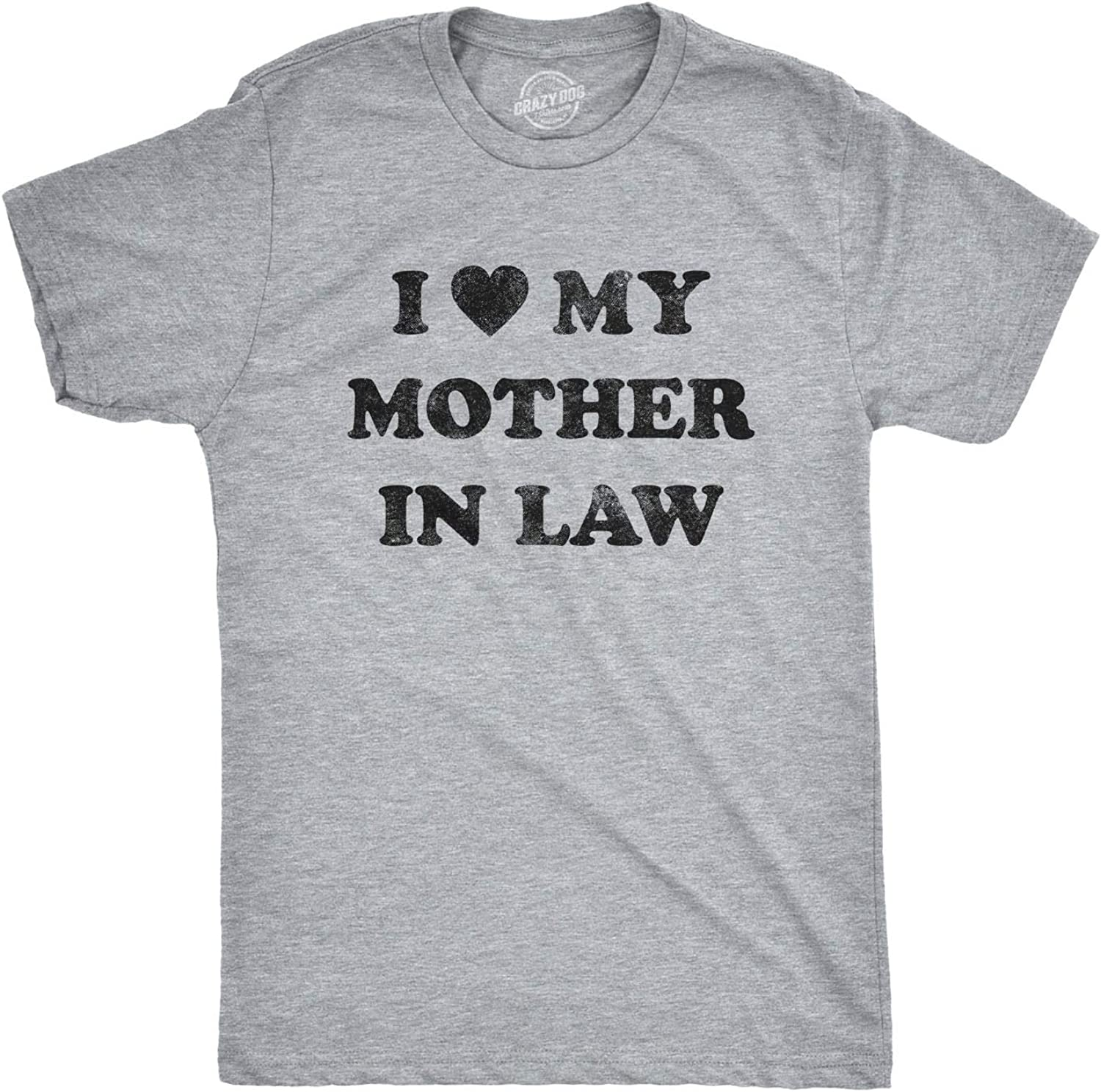 Mens I Love My Mother in Law Tshirt Funny Family Tee