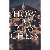 How to Play Chess: Basics & Fundamentals Handbook
