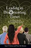 Leading in DisOrienting Times:Navigating Church and Organizational Change