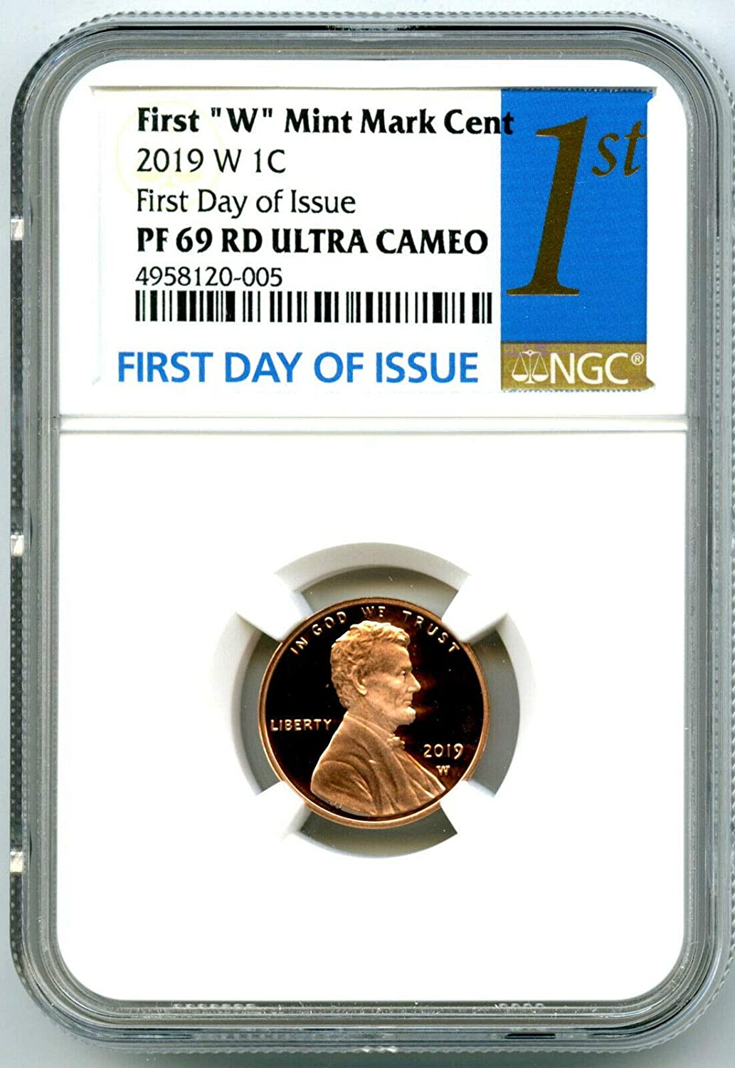"""2019 W First /""""W/"""" Mint Mark Cent Early Releases NGC PF69 RD Ultra Cameo Blue"""