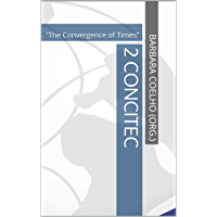 """2 CONCITEC: """"The Convergence of Times"""""""
