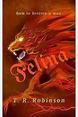 Felina (Bitches Book 5) Kindle Edition