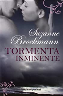 Tormenta inminente (Books4pocket) (Books4pocket romántica)