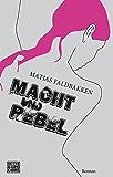 Macht und Rebel: Roman (German Edition)
