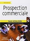 Prospection commerciale: Stratégie et tactiques pour acquérir de nouveaux clients