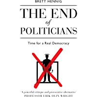 The End of Politicians (English Edition)