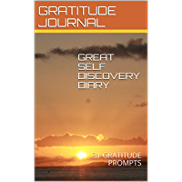 GRATITUDE JOURNAL: 31 GRATITUDE PROMPTS (English Edition)