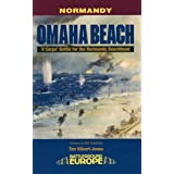 Omaha Beach: V Corps' Battle for the Normandy Beachhead (Battleground Europe)