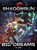 Shadowrun: Big Dreams