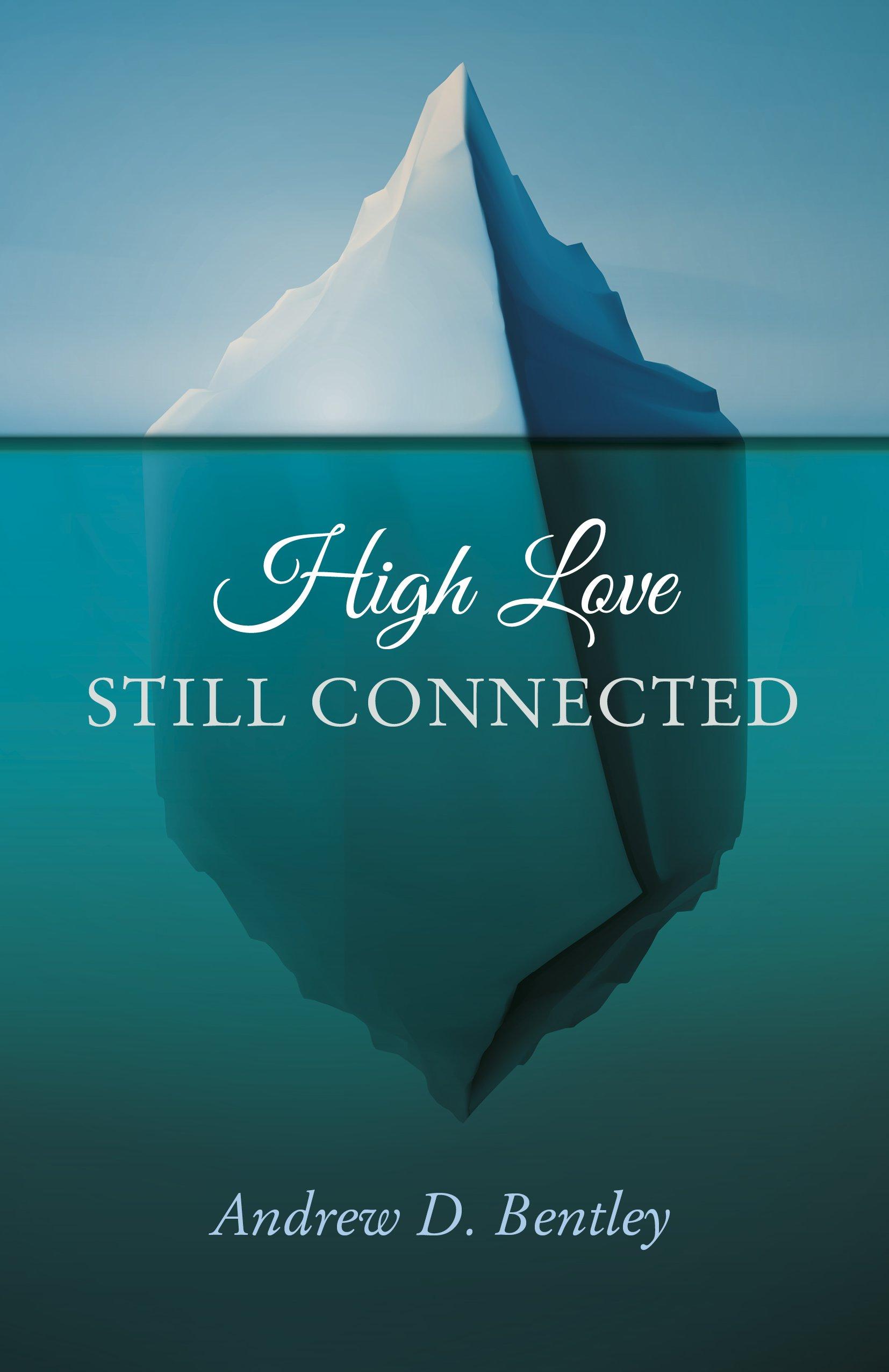 Read Online High Love - Still Connected ebook