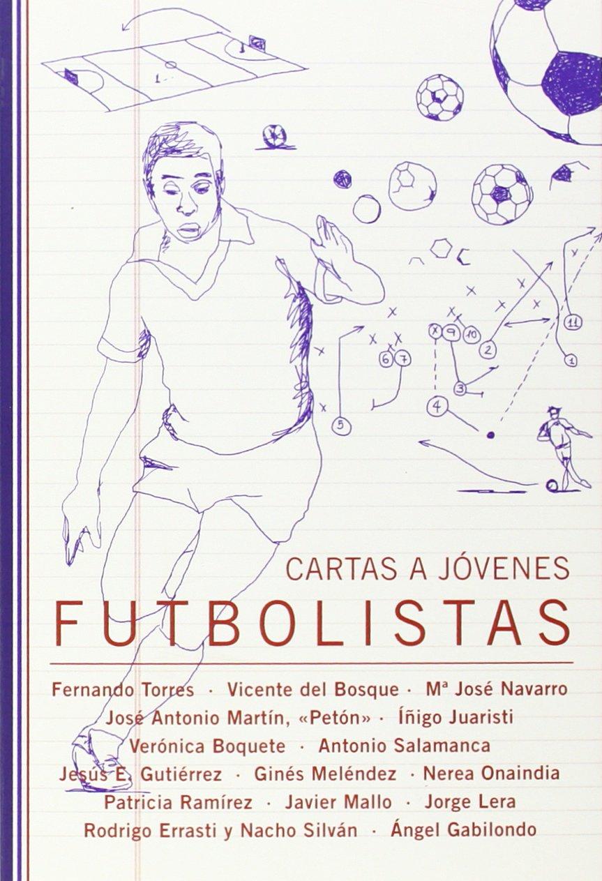 Cartas a jóvenes futbolistas: Marina / Raskin, Anne ...