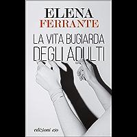 La vita bugiarda degli adulti (Italian Edition) book cover
