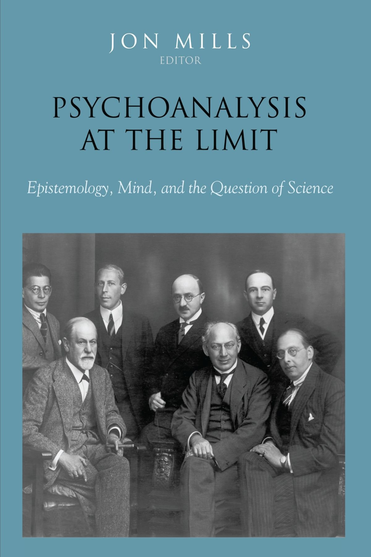 Psychoanalysis at the Limit: Epistemology, Mind, and the Question of Science ebook