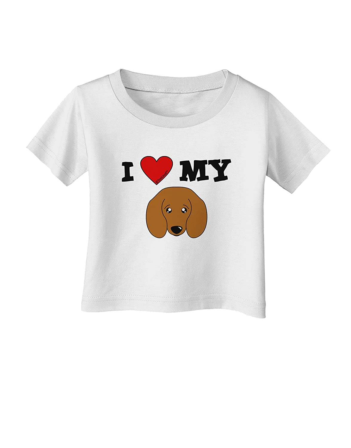 TooLoud I Heart My Cute Doxie Dachshund Dog Infant T-Shirt