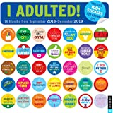 I Adulted! 2018-2019 16-Month Wall Calendar: Stickers for Grown-Ups