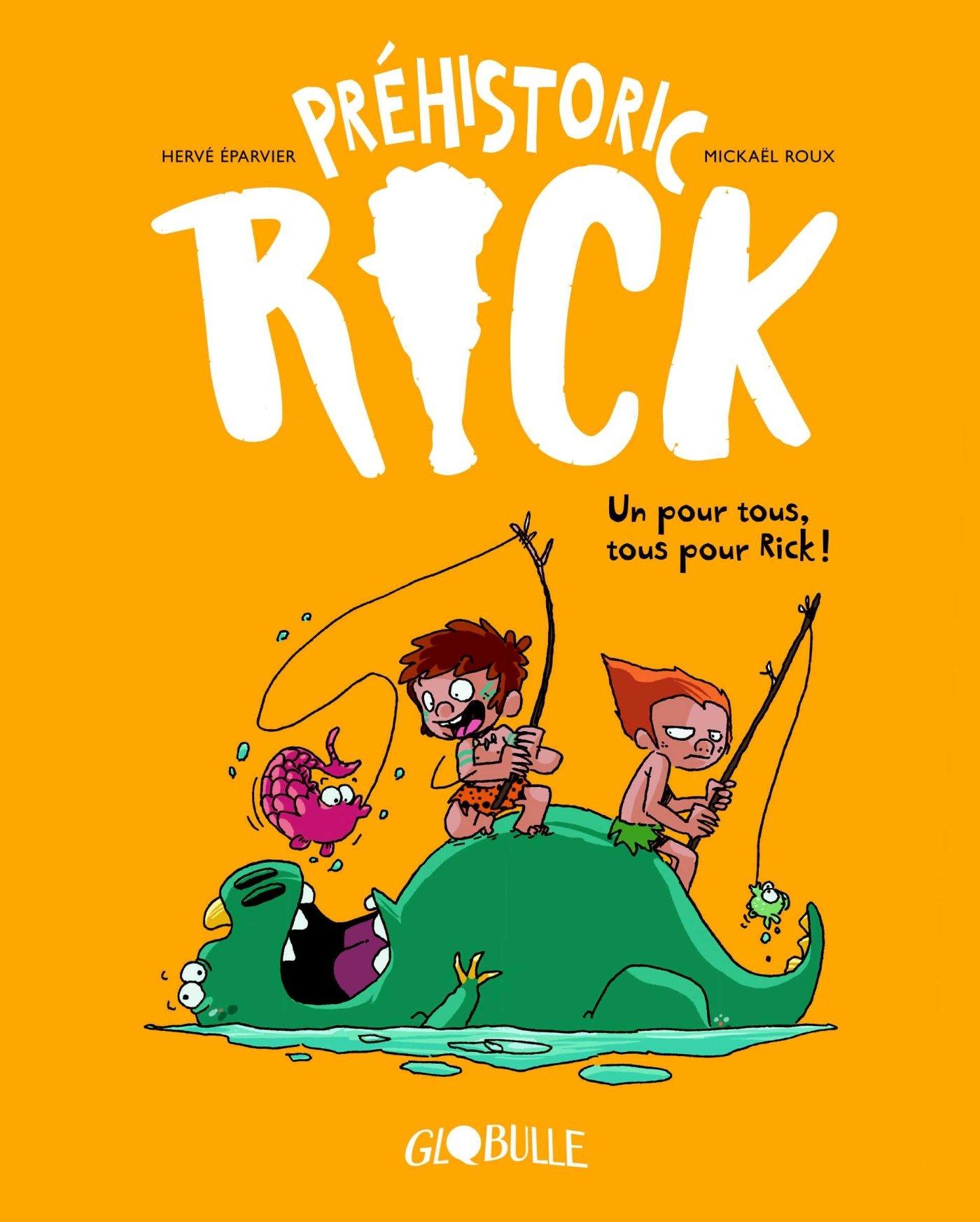 Préhistoric Rick (Tome 2) sur Bookys