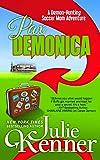 Pax Demonica: Trials of a Demon-hunting Soccer Mom: 6