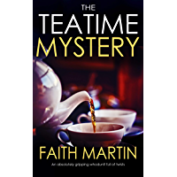 THE TEATIME MYSTERY an absolutely gripping whodunit full of twists (English Edition)