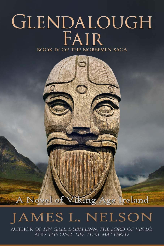 Read Online Glendalough Fair: A Novel of Viking Age Ireland (The Norsemen Saga) (Volume 4) PDF