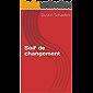 Soif de changement (French Edition)