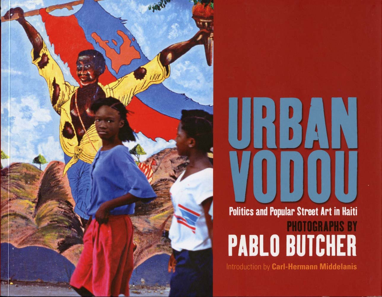 Urban Vodou: Politics and Popular Street Art in Haiti