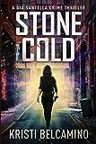 Stone Cold (Gia Santella Crime Thrillers)