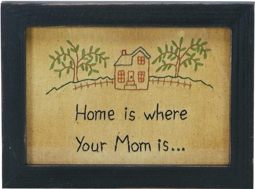 Primitives by Kathy Home Is Where Your Mom Is Stitchery