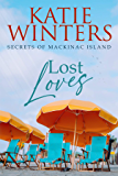 Lost Loves (Secrets of Mackinac Island Book 4)