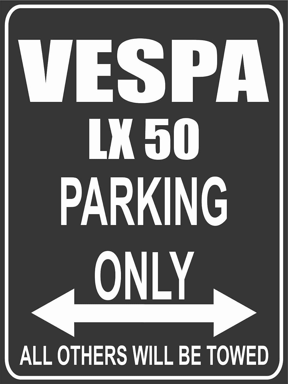 Parkplatz Parkplatzschild Vespa LX 50 Parking Only