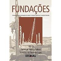 Fundações - Volume Único: volume completo