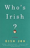 Who's Irish?: Stories (Vintage Contemporaries)