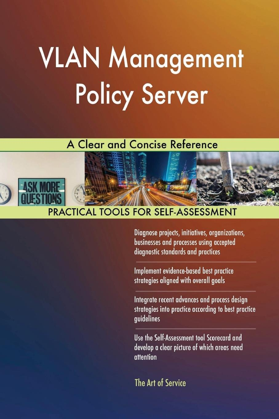 VLAN Management Policy Server a Clear and Concise Reference