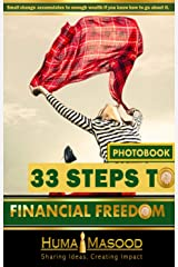 33 Steps to Financial Freedom: PHOTOBOOK Kindle Edition