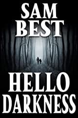 Hello Darkness: A Small Town Survival Horror Showdown Kindle Edition
