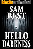 Hello Darkness: A Small Town Survival Horror Showdown