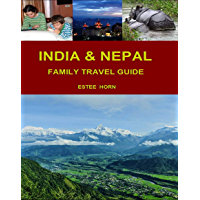 India & Nepal: Family Travel Guide (English Edition)