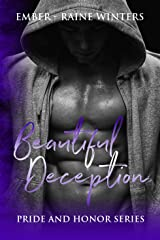 Beautiful Deception (Pride and Honor Book 3) Kindle Edition