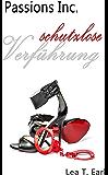 Passions Inc. - Schutzlose Verführung (German Edition)
