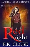 Red Night: Paranormal Vampire Suspense Novel (Vampire Files Trilogy Book 1)