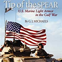 Tip of the Spear: US Marine Light Armor in the Gulf War