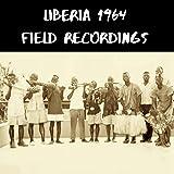 Liberia 1964 Field Recordings