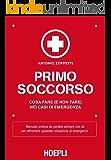 Primo Soccorso: Cosa fare (e non fare) nei casi di emergenza (Outdoor)