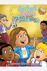 Perfect Penny: It's Not Over Until I Win! Hardcover