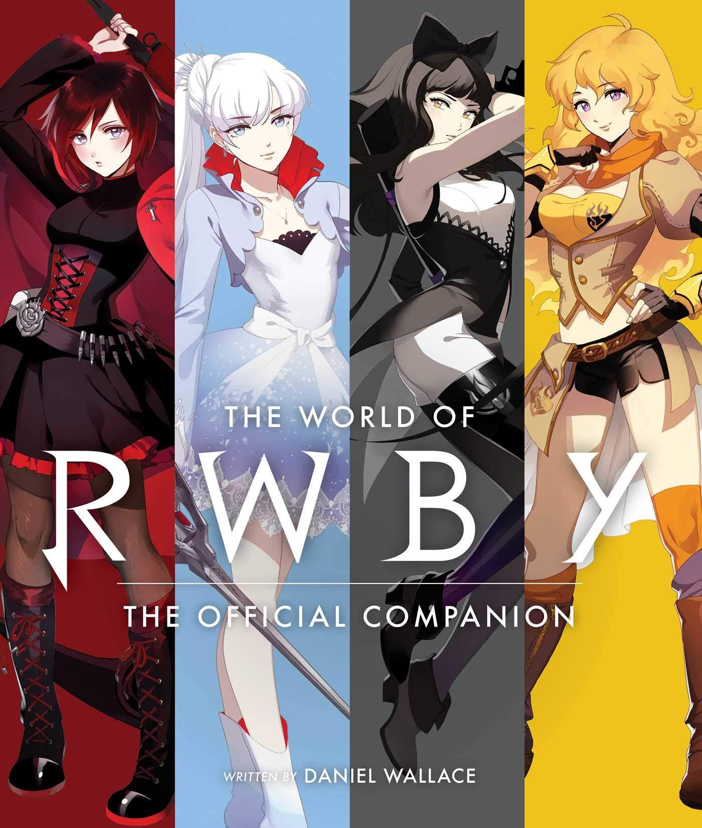 The World of RWBY: The Official Companion by VIZ Media LLC