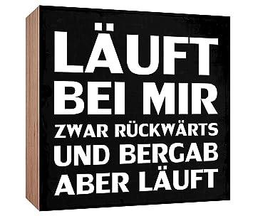 Amazon.de: Holzschild Läuft bei mir zwar rückwärts und bergab aber ...