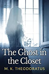 The Ghost in the Closet (A Tale of Andor) Kindle Edition