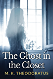 The Ghost in the Closet (A Tale of Andor)
