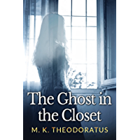 The Ghost in the Closet (A Tale of Andor) (English Edition)