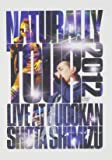 Naturally Tour 2012 [DVD]