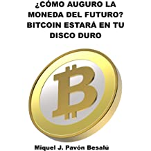 Bitcoin estará en tu disco duro (Spanish Edition) Apr 19, 2013
